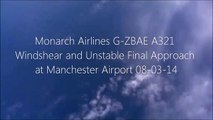 Monarch A321 WINDSHEAR and UNSTABLE FINAL APPROACH