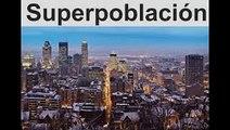 La amenaza de la superpoblación  Thomas R  Malthus