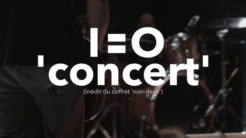 1=0 - concert (inédit extrait du coffret digipack et vinyle 'non-deux')