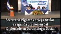 Secretaria Pignato entrega títulos a segunda promoción del Diplomado en Gerontología Social