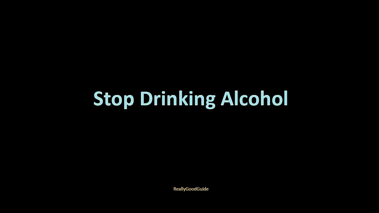 Stop Drinking Alcohol | How to Stop Drinking Alcohol