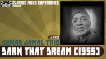 Ahmad Jamal Trio - Darn That Dream (1955)