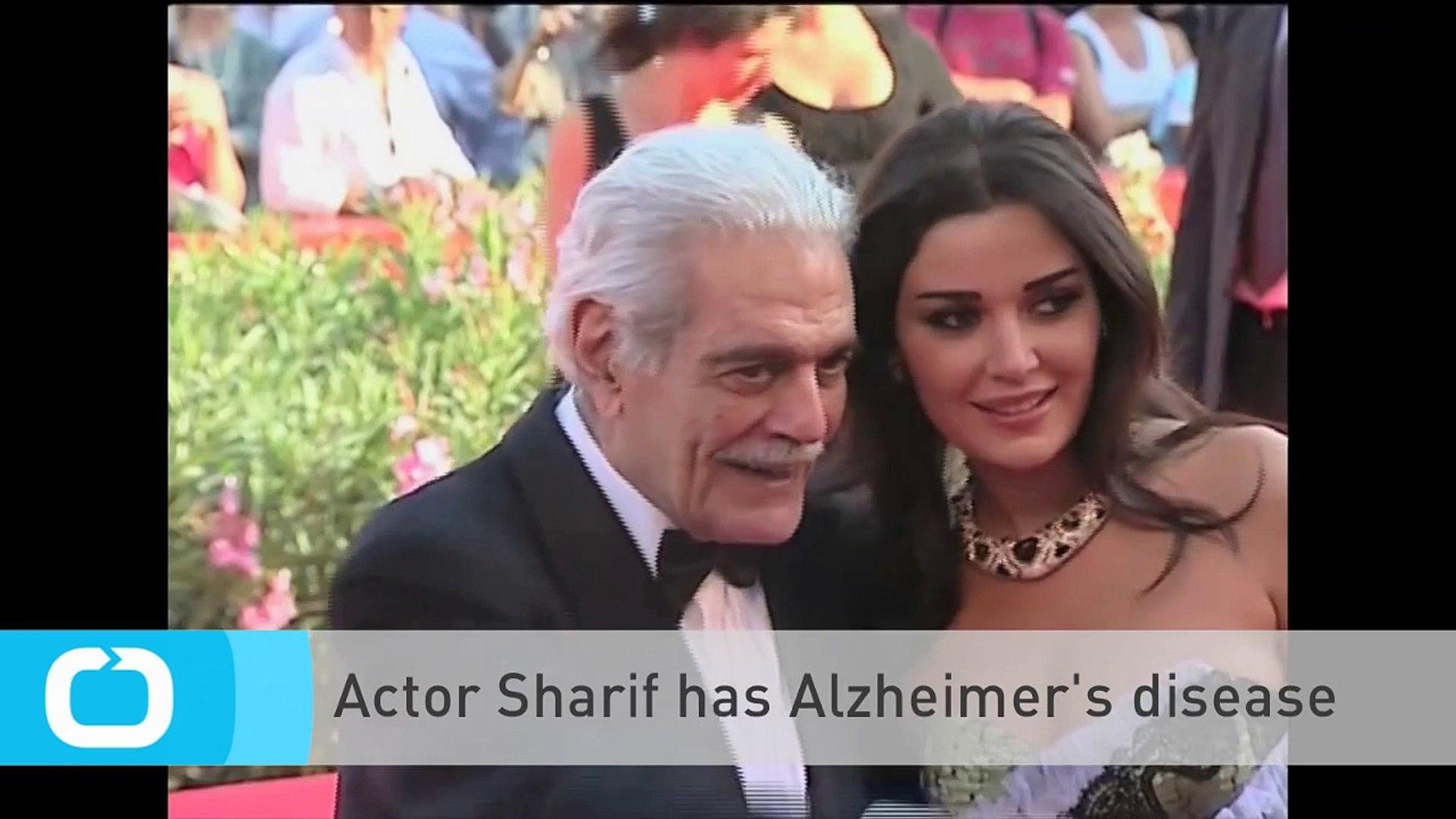 Actor Sharif Has Alzheimer's Disease