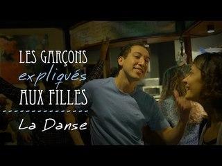 Les garçons expliqués aux filles : La danse