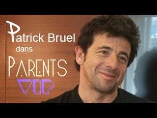 Patrick Bruel est dans Parents VIP