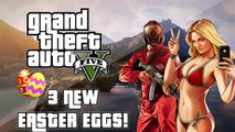 Grand Theft Auto 5 3 New Easter Eggs GTA V Secrets