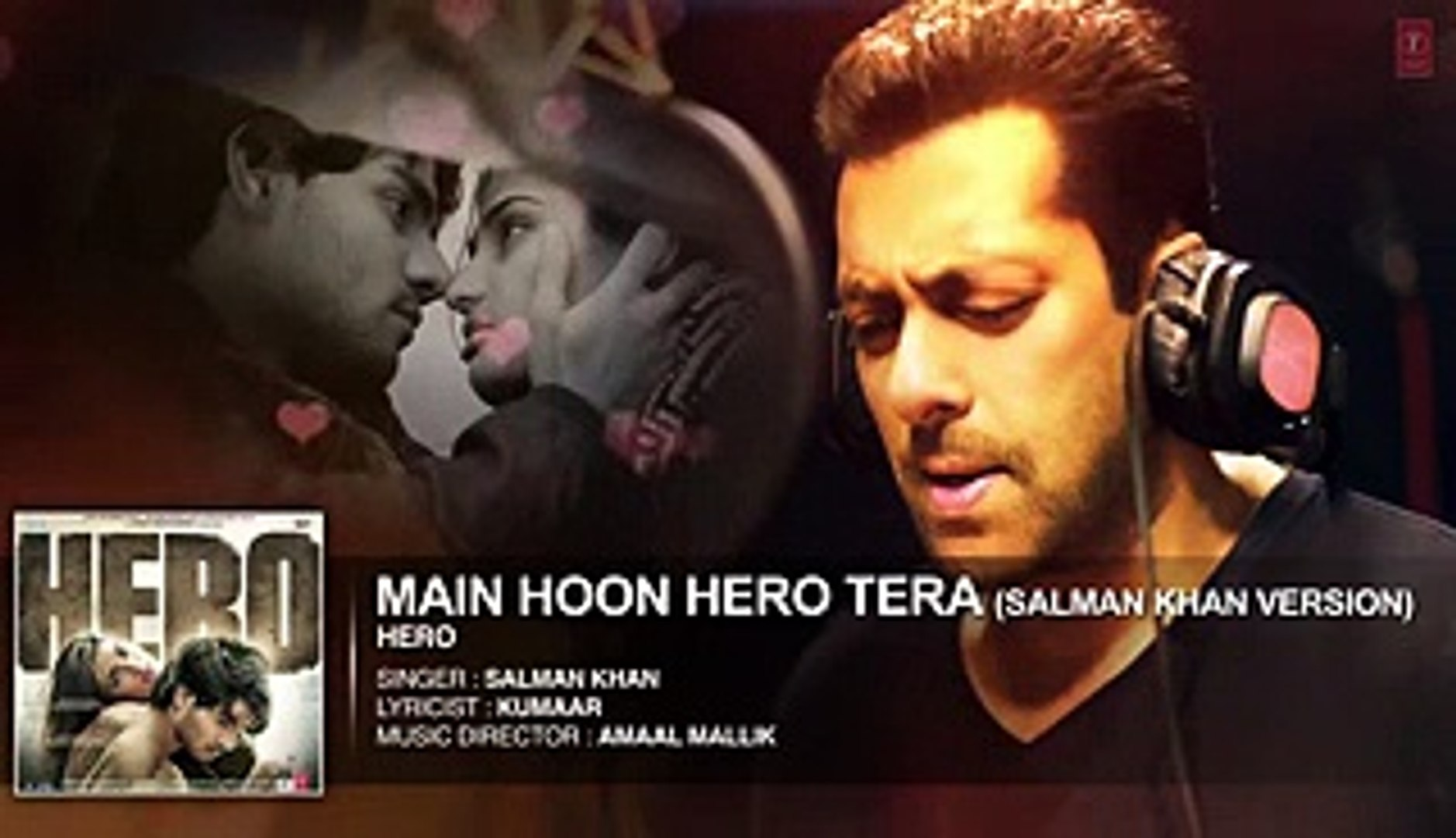 Main Hoon Hero Tera Full HD Song - Salman Khan 2015 - Hero [2015] New Love Song 2015
