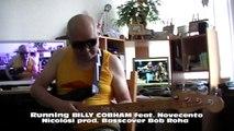 Running BILLY COBHAM feat. Novecento Nicolosi HD720 m2 Basscover Bob Roha