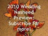 2010 wedding nasheed anachid نشيد اعراس