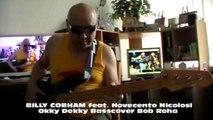 BILLY COBHAM feat. Novecento Nicolosi Okky Dokky HD720 m2 Basscover Bob Roha