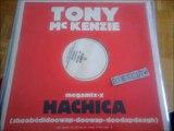 Tony McKenzie – Hachica (Shoobedidoowap-Doowap-Doodapdaagh)(RIP ETCUT)Not On Label (Tony McKenzie) – USA 14 rec 84