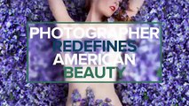 Photographer Redefines 'American Beauty' For All Body Types