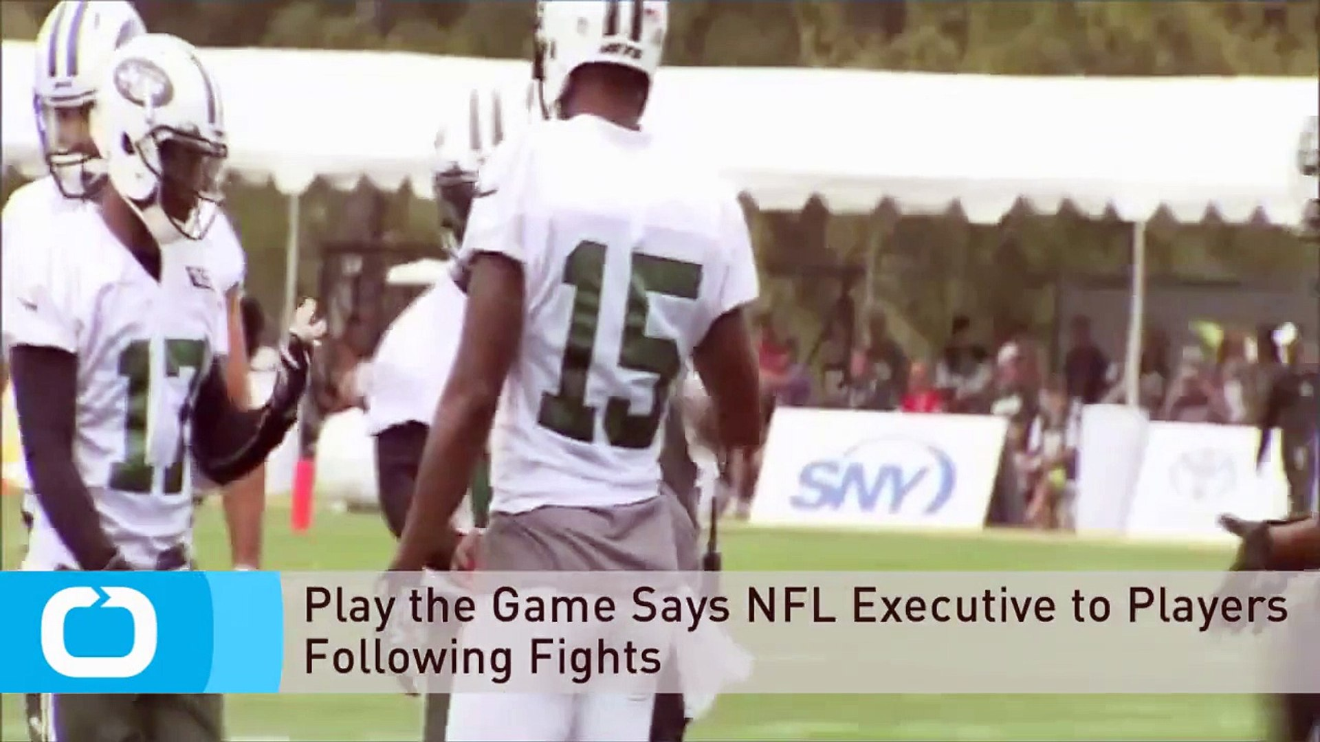 Play the Game Says NFL Executive to Players Following Fights