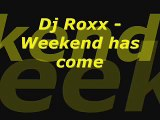 Dj Roxx - Weekend has come (Basskickerz Radio Cut)
