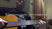 Fred Hammond When You Praise - Guitar Tutorial/Chords