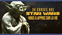Top 30 des trucs que Star Wars nous a appris