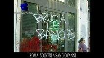 ROMA: SCONTRI A  SAN GIOVANNI,  RIOTS IN ROME