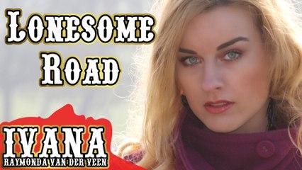 107 Ivana - Lonesome Road (February 2014)