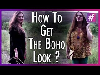 How To Get The Boho Look | Fashion-Bombay - By Sonu and Jasleen