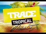 Bande annonce Trace Tropical Party du 30-05-2015 à NANCY