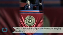 Texas Lawmakers Approve Openly Carrying Handguns
