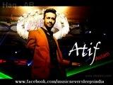 Atif aslam new song kisi aur ki bahon mai