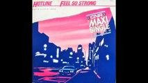 Hotline With P.J. Powers & Steve Kekana - Feel So Strong (12'' Maxi) 1983 Electro Funk Italo Disco