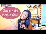 Mes Favoris du mois d'Aout ! ❤ || CeriseDaily ❤
