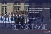 [REPORTAGE] Réception en l'honneur des lycéens champions de l'Union nationale du sport scolaire