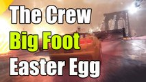 "The Crew Big Foot Easter Egg ""The Crew Big Foot Easter Egg"""