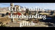 GTA 5 Online New Skateboarding Glitch 1.14 GTAV Skateboarding Glitch