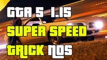 GTA 5 Online Super Speed NOS Trick After 1.15 Get NOS Speeds (GTA 5 Super Speed Trick)