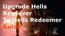 "Black Ops 2 Upgrade Hells Retriever To Hells Redeemer ""Hells Retriever To Hells Redeemer"""