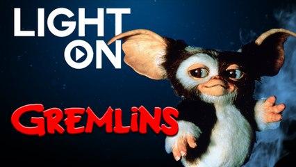 LIGHT ON - EP2 Gremlins