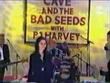 Henry lee Nick Cave and PJ Harvey (live)