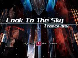 Look To The Sky (Trance Extended Mix) - System SF. feat. Anna