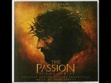 The Passion Of The Christ Soundtrack - 14 Jesus Is Carried Down