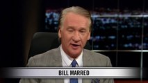 Real Time With Bill Maher: New Rule - Bill Marred (HBO)