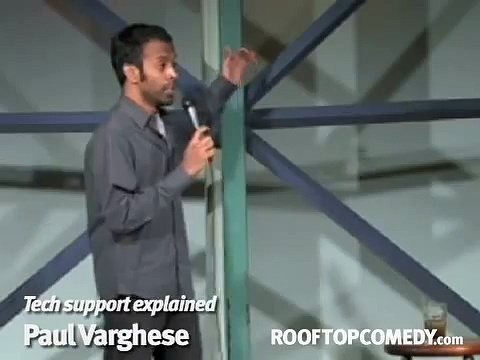 Tech support explained – Paul Varghese