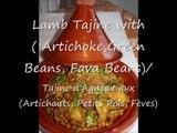 Tajine d'agneau aux Artichauts/Lamb Tajine with Artichoke طاجين بالقوق