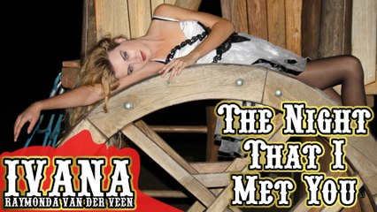 099 Ivana - The Night That I Met You (October 2013)