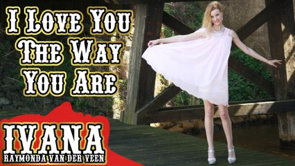 143 Ivana - I Love You The Way You Are (April 2015)
