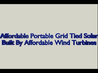 Affordable Portable Grid Tied Solar