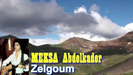 MEKSA Abdelkader - Zelgoum.