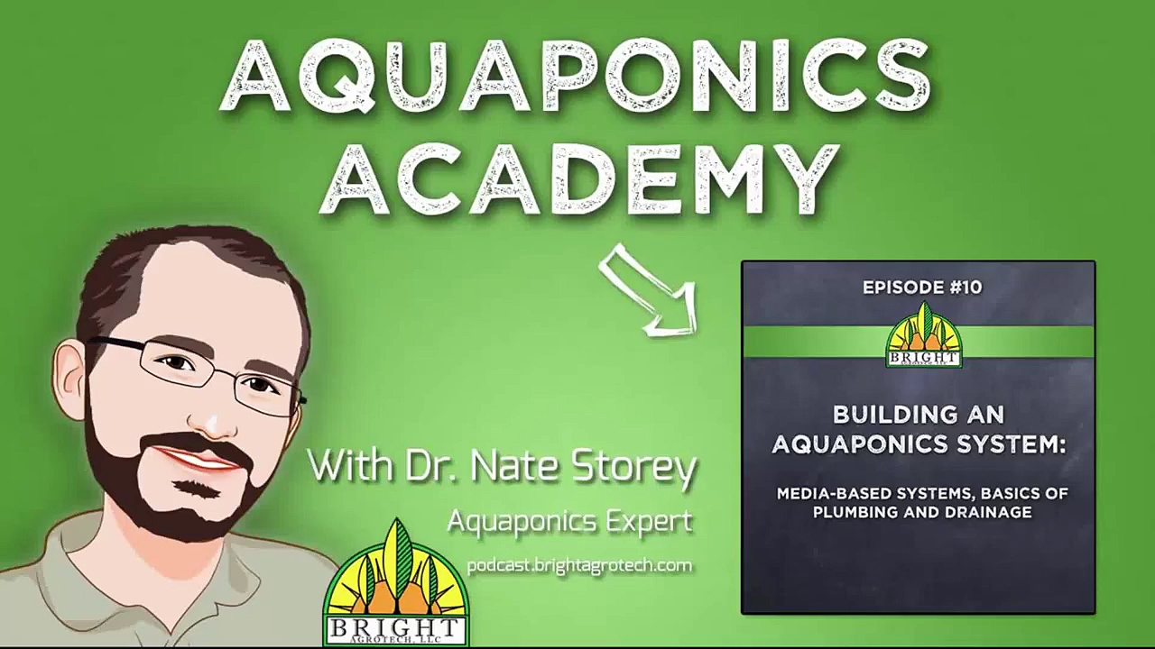Aquaponics Academy #10: How To Build An Aquaponics System: Media & Plumbing