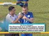 Azkals fans complain of abuse in Hong Kong friendly