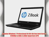 HP ZBook 15 Windows 7 Professional Mobile Business Workstation - Intel Core i7 Quad Core with