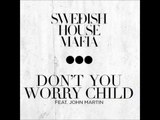 Swedish House Mafia - Don't You Worry Child (Extended Mix) HIGH QUALITY
