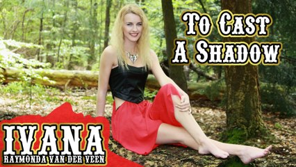 145 Ivana - To Cast A Shadow (May 2015)