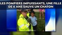 Les pompiers impuissants, une fille de 6 ans sauve un chaton